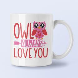 """Cana cu mesaj """"Owl always love you"""""""